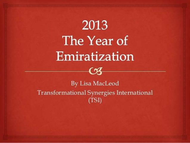 By Lisa MacLeod Transformational Synergies International (TSI)