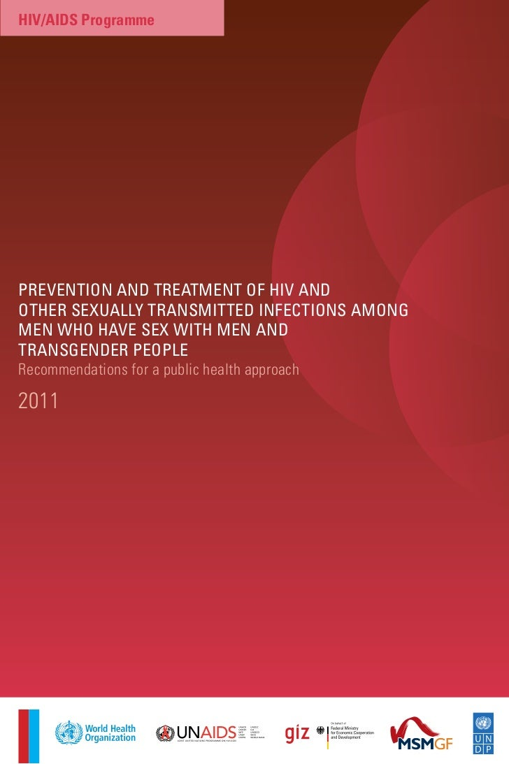 hiv/aids ProgrammePrevention and treatment of Hiv andotHer sexually transmitted infections amongmen wHo Have sex witH men ...
