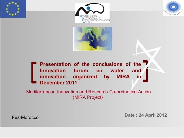 Presentation of the conclusions of the Innovation forum on water and innovation organized by MIRA in December 2011