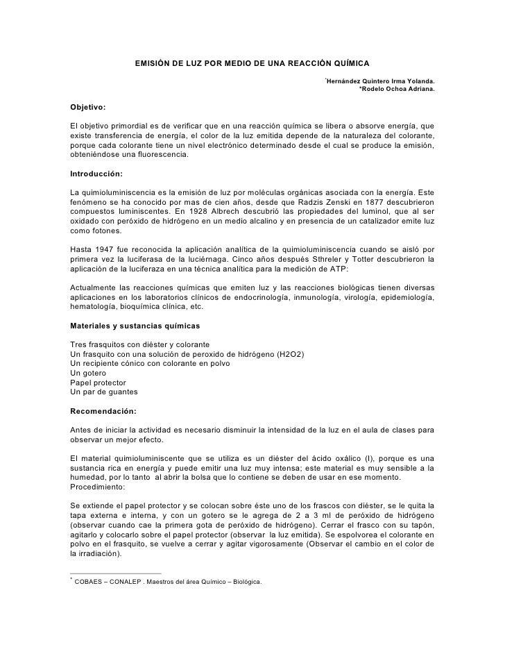 EMISIÓN DE LUZ POR MEDIO DE UNA REACCIÓN QUÍMICA                                                                        * ...