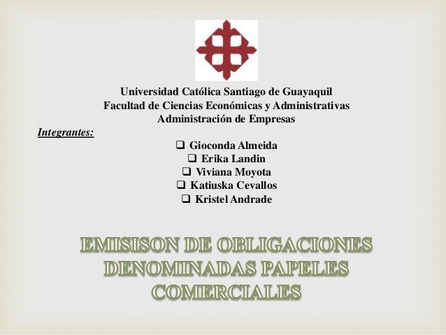 Universidad Católica Santiago de Guayaquil               Facultad de Ciencias Económicas y Administrativas                ...