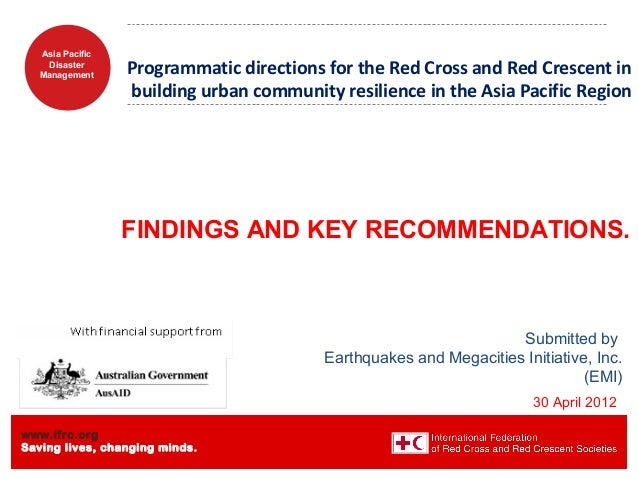 www.ifrc.org Saving lives, changing minds. Asia Pacific Disaster Management Programmatic directions for the Red Cross and ...