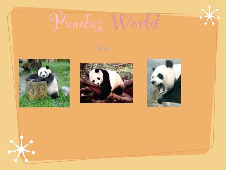 Pandas World    Emma