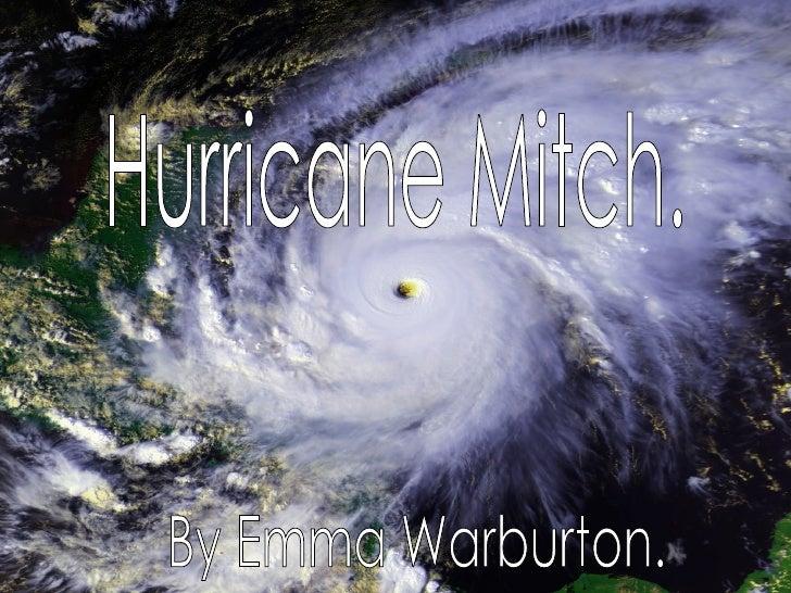 Hurricane Mitch. By Emma Warburton.