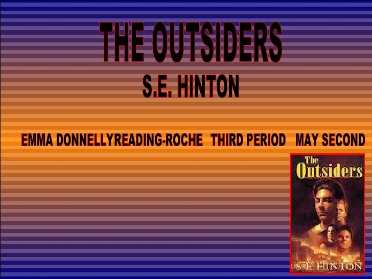 Emma donnelly, the outsiders, may 11