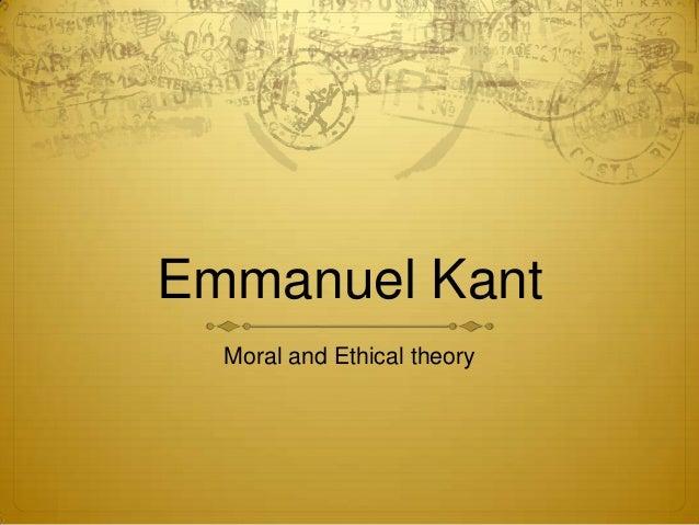 Emmanuel Kant Ethics
