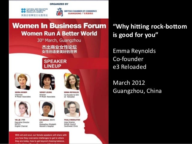 """""""Why hitting rock-bottomis good for you""""Emma ReynoldsCo-foundere3 ReloadedMarch 2012Guangzhou, China"""