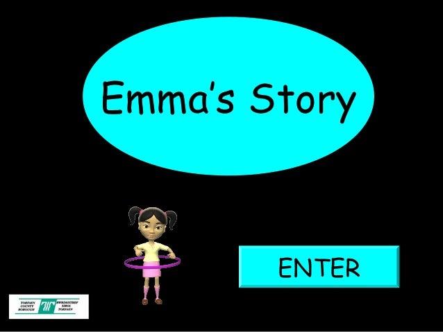 Emma's Story        ENTER