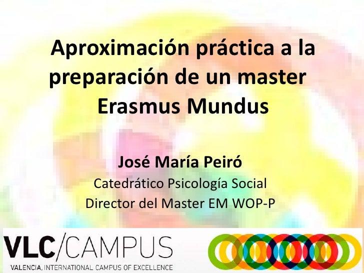 Aproximación práctica a la preparación de un master Erasmus Mundus