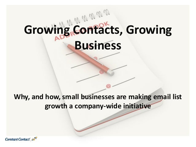 Growing Contacts, GrowingBusinessWhy, and how, small businesses are making email listgrowth a company-wide initiative