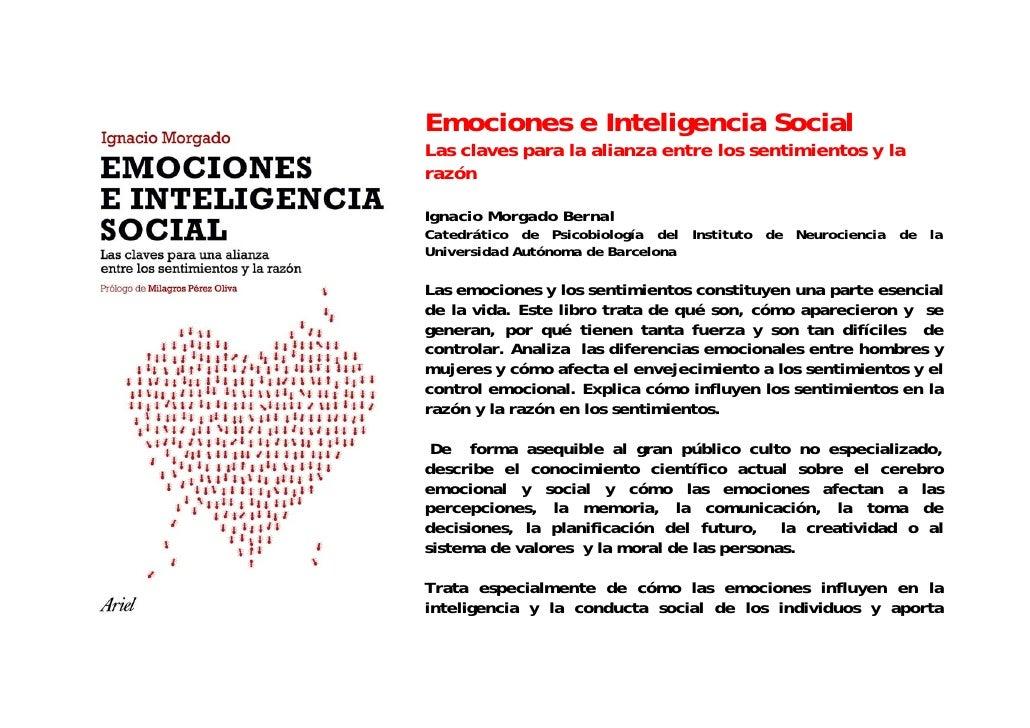 Emociones e Inteligencia Social Las claves para la alianza entre los sentimientos y la razón  Ignacio Morgado Bernal Cated...