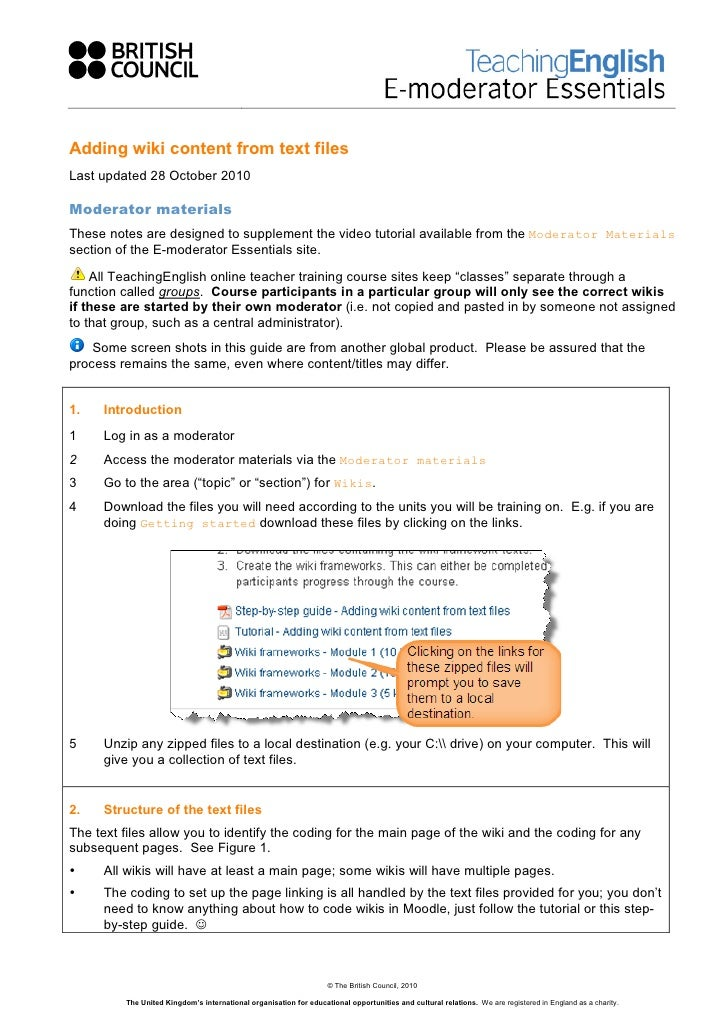 Adding wiki content from text filesLast updated 28 October 2010Moderator materialsThese notes are designed to supplement t...