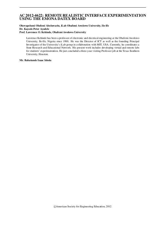 AC 2012-4622: REMOTE REALISTIC INTERFACE EXPERIMENTATIONUSING THE EMONA DATEX BOARDOluwapelumi Olufemi Aboluwarin, iLab Ob...