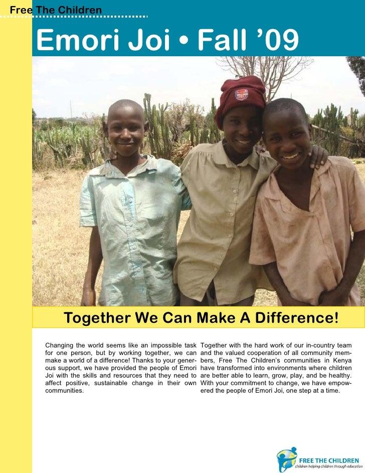 Emori Joi Community Donor Report Fall 2009