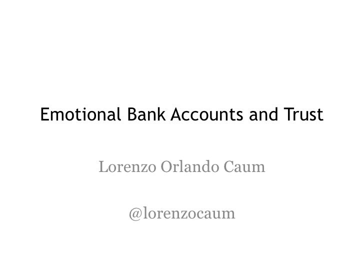 Emotional bank accounts and trust