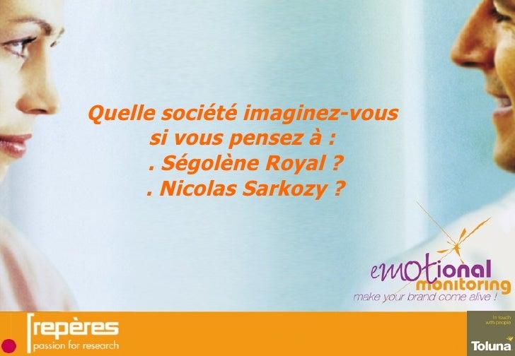 Emotional Monitoring Ségolène Royal et Nicolas Sarkozy