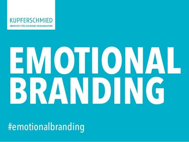 EMOTIONAL BRANDING #emotionalbranding