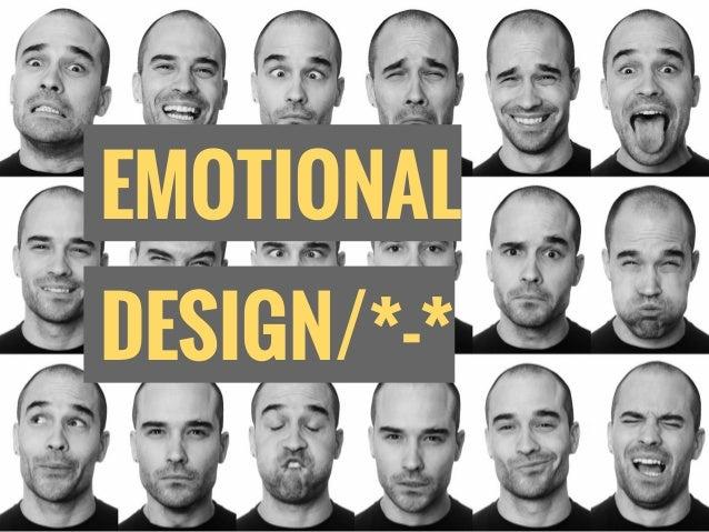 EMOTIONAL DESIGN/*-*