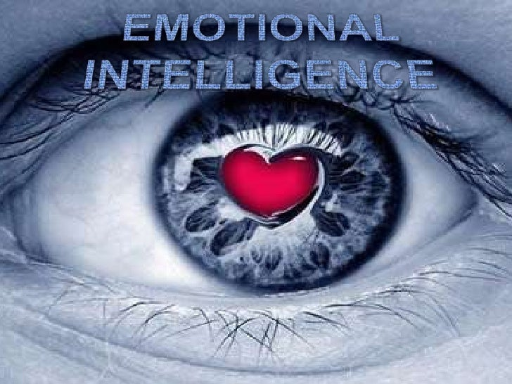 EMOTIONAL INTELLIGENCE<br />