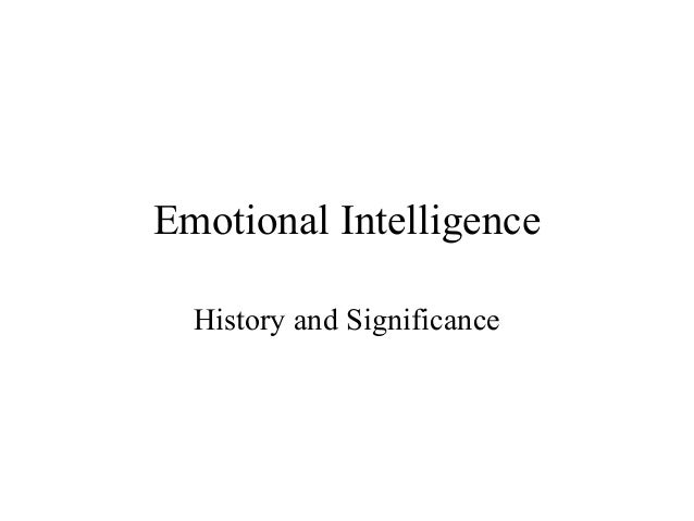 Emotional Intelligence  History and Significance