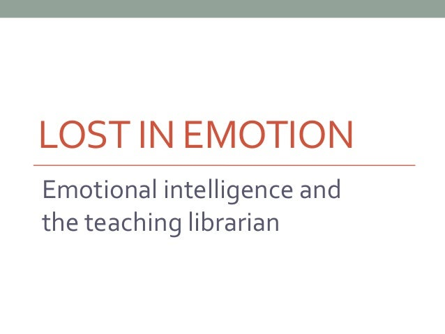 Emotional Intelligence and Library Instruction