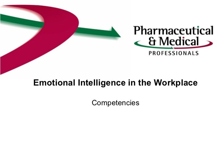 Emotional Intelligence in the Workplace Competencies