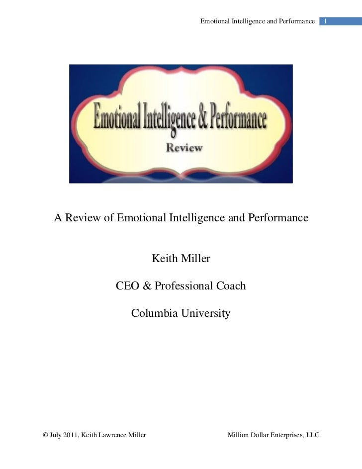 Emotional Intelligence and Performance     1   A Review of Emotional Intelligence and Performance                         ...