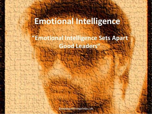 Emotional intelligence sets apart good leaders  ppt