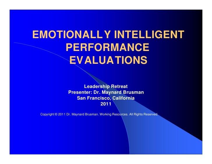 EMOTIONALLY INTELLIGENT     PERFORMANCE      EVALUATIONS                         Leadership Retreat                   Pres...