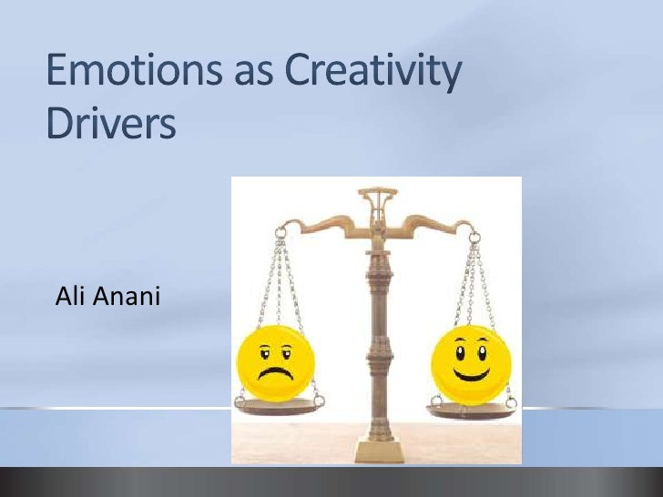 Emotions as creativity drivers