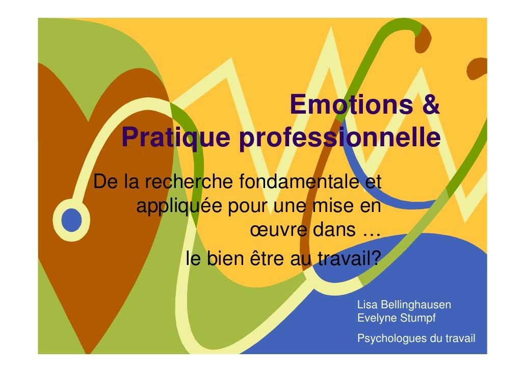Emotions &    Pratique professionnelle De la recherche fondamentale et      appliquée pour une mise en                    ...