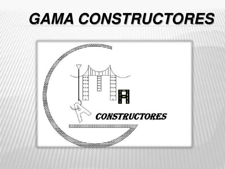 GAMA CONSTRUCTORES