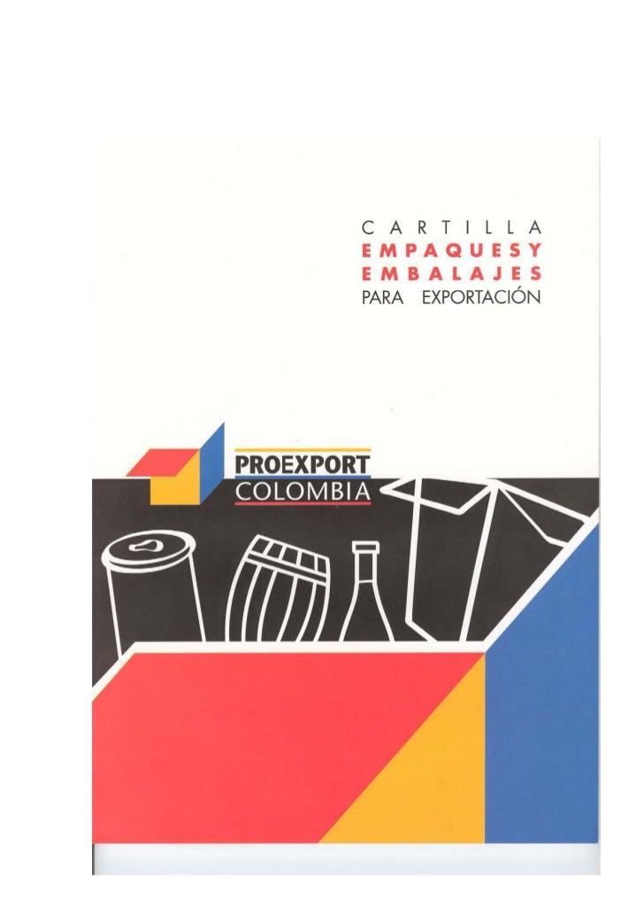 CARTILLA  EMPAQUES Y EMBALAJES   PARA EXPORTACIÓN           BOGOTÁ, D.C. 2003                            1