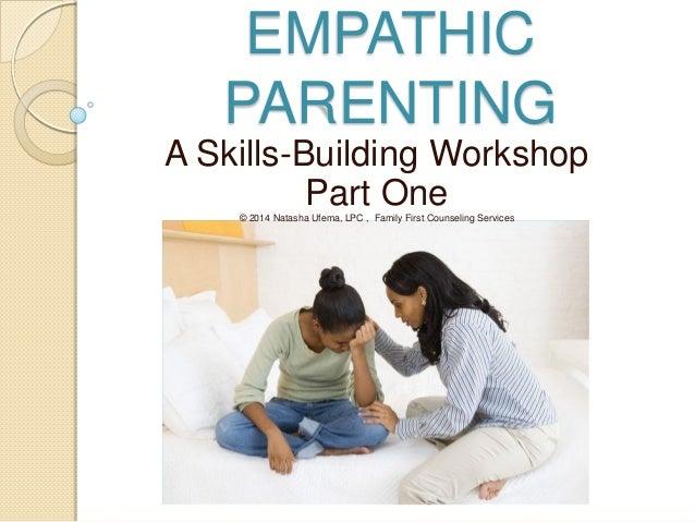 Empathic Parenting - A Skills-Building Workshop