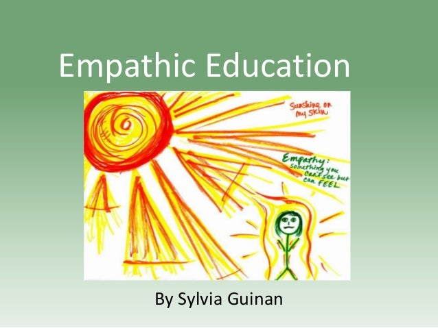 Empathic Education  By Sylvia Guinan