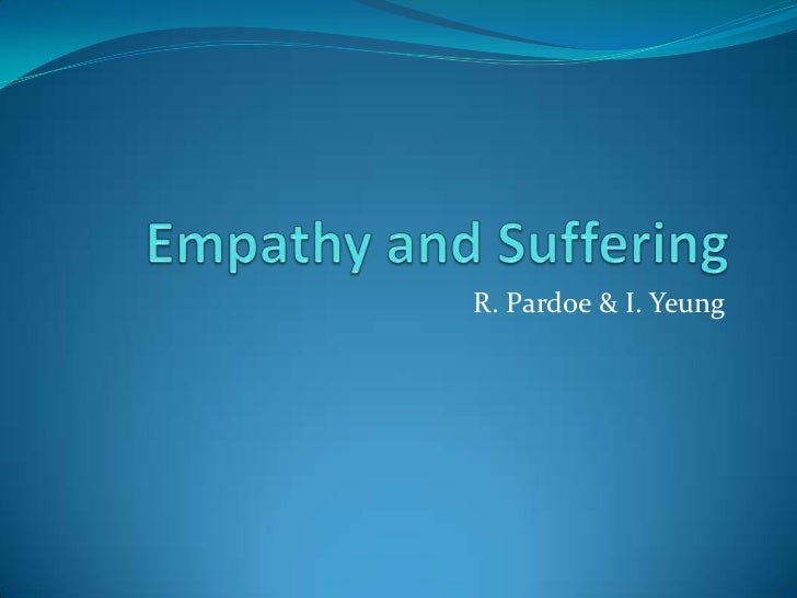 Empathy and suffering