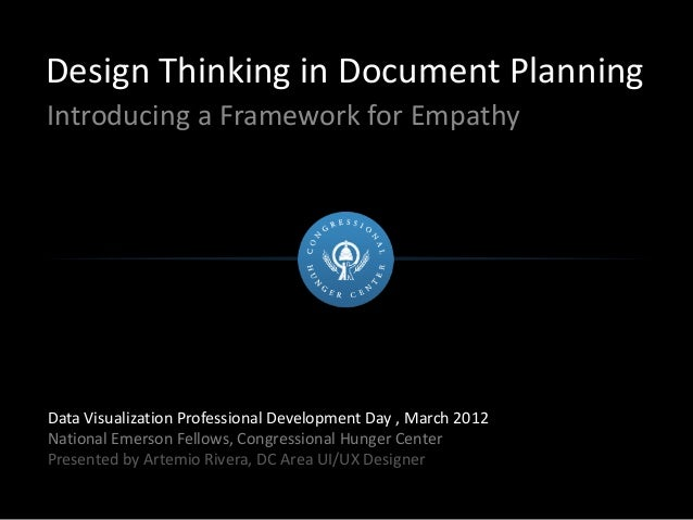 Design Thinking in Document Planning Introducing a Framework for Empathy Data Visualization Professional Development Day ,...