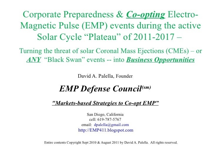 "Corporate Preparedness &  Co-opting  Electro-Magnetic Pulse (EMP) events during the active Solar Cycle ""Plateau"" of 2011-2..."