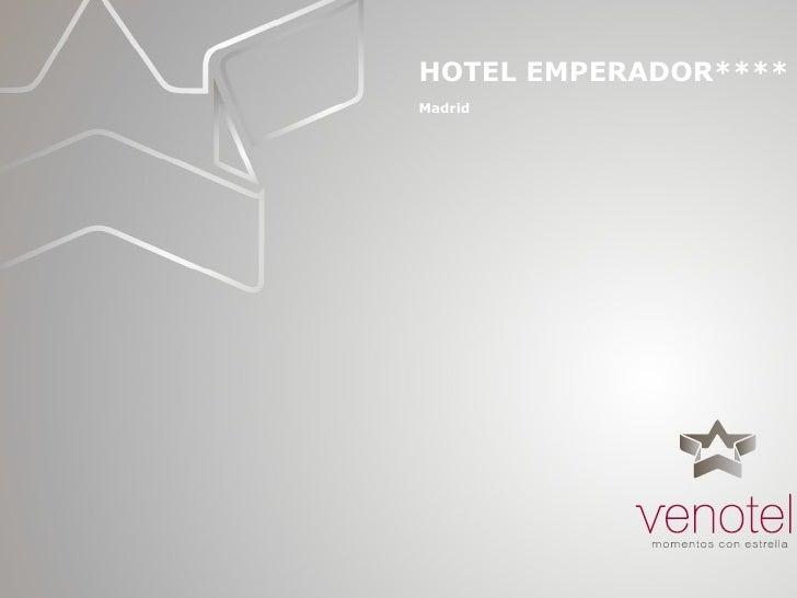 HOTEL EMPERADOR**** Madrid