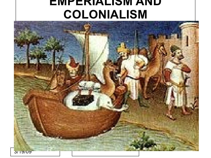 EMPERIALISM AND                  COLONIALISM               Click to edit Master subtitle style     3/19/09