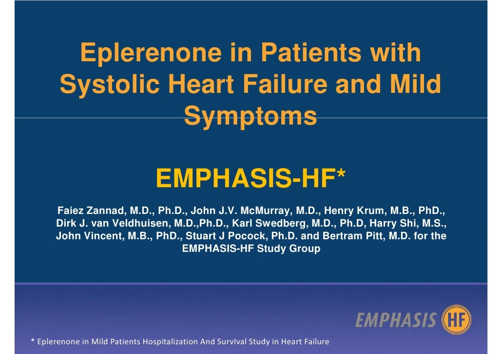 Eplerenone in Patients with        Systolic Heart Failure and Mild                  Symptoms                              ...