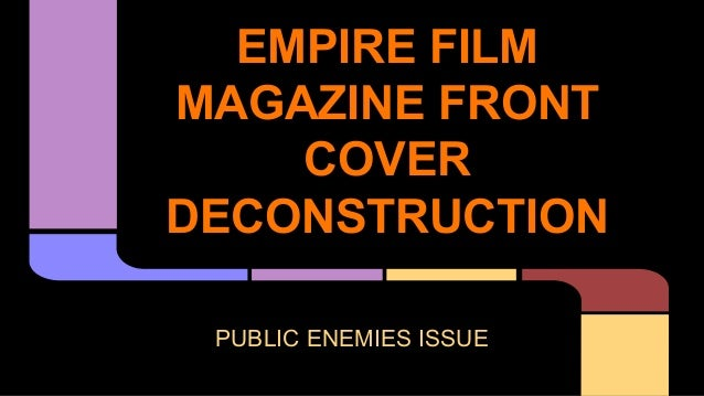 EMPIRE FILM MAGAZINE FRONT COVER DECONSTRUCTION PUBLIC ENEMIES ISSUE