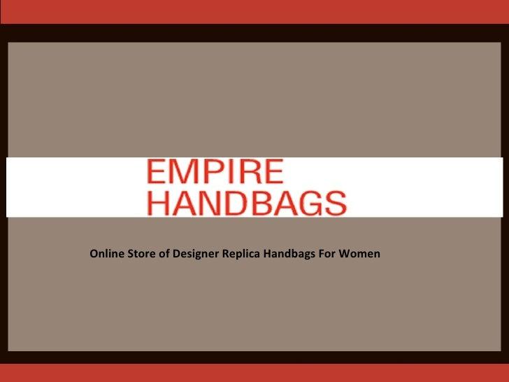 Empire Handbags - Women's Designer Replica Handbags