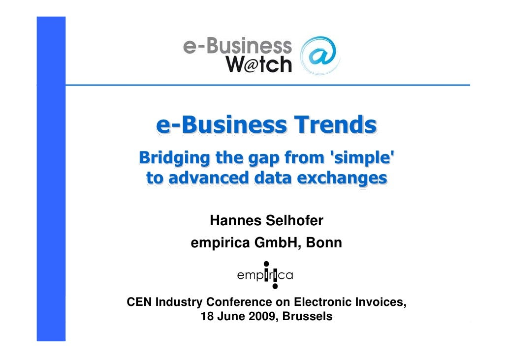 e-Business Trends                   Bridging the gap from 'simple'                    to advanced data exchanges          ...