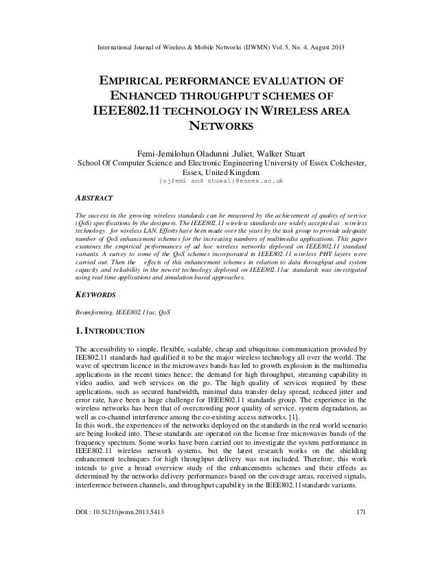 EMPIRICAL PERFORMANCE EVALUATION OF ENHANCED THROUGHPUT SCHEMES OF IEEE802.11 TECHNOLOGY IN WIRELESS AREA NETWORKS