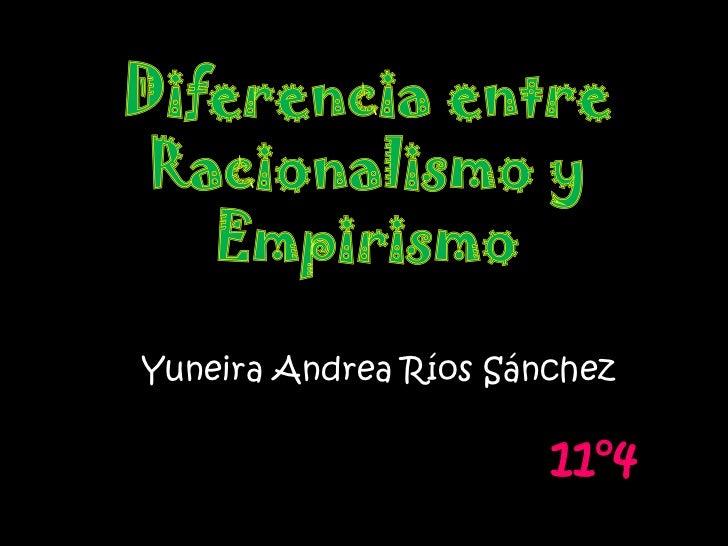 Yuneira Andrea Ríos Sánchez                       11°4