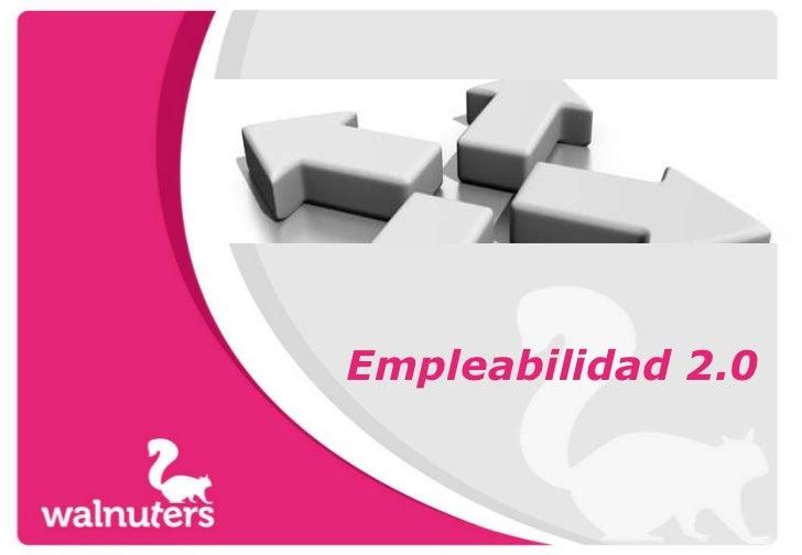 Empleabilidad 2.0 <br />