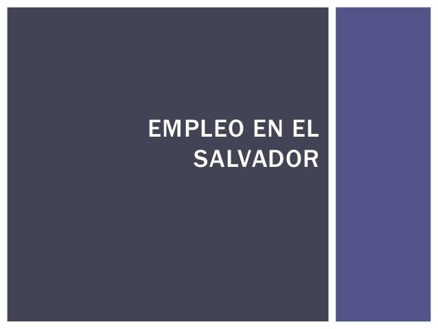 EMPLEO EN ELSALVADOR
