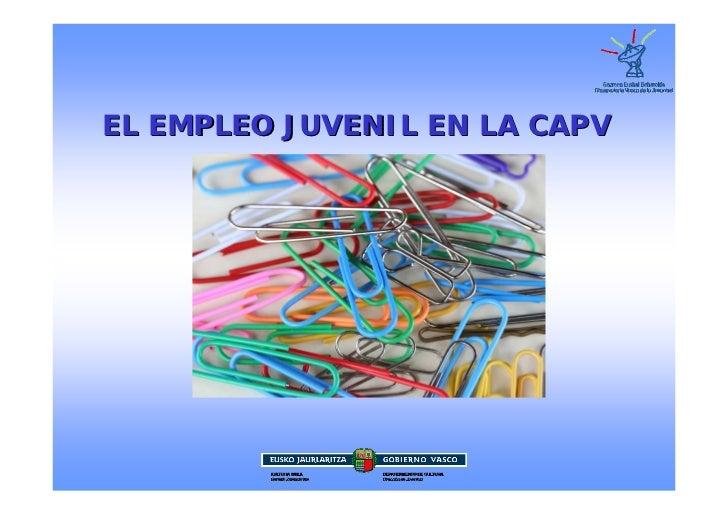 EL EMPLEO JUVENIL EN LA CAPV