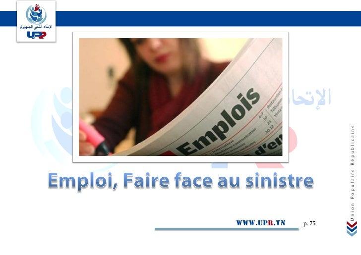 www.upr.tn p. 75        Union Populaire Républicaine